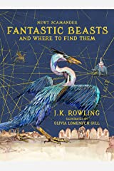 Fantastic Beasts and Where to Find Them: Illustrated edition (172 JEUNESSE) Kindle Edition
