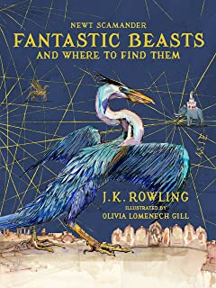 Fantastic Beasts and Where to Find Them: Illustrated edition (172 JEUNESSE)