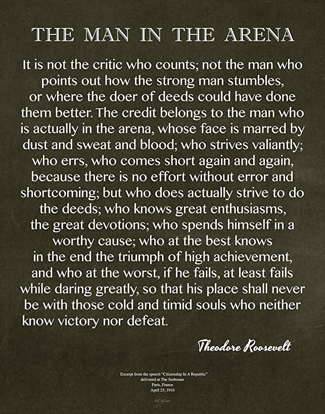 Desiderata Gallery Brand, 11x14 Print Only - Words of Wisdom by Theodore Roosevelt, Signature Collection, Man in The Arena