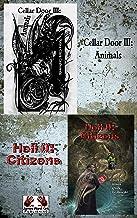 Cellar Door III: Animals / Hell II Citizens