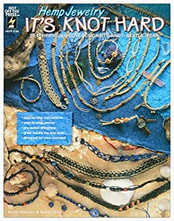 Craft Books by Hot Off The Press | 28 Terrific Hemp Jewelry and Knotted Designs to Create (Hemp Jewelry: It's Knot Hard)