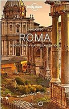 Lo mejor de Roma 3: Experiencias y lugares auténticos (Guías Lo mejor de Ciudad Lonely Planet)