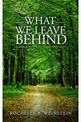 What We Leave Behind Kindle Edition