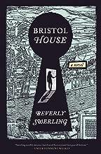 بريستول House: A رواية