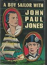 Best a boy sailor with john paul jones Reviews