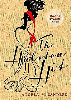 The Halston Hit (Joanna Hayworth Vintage Clothing mysteries Book 4)