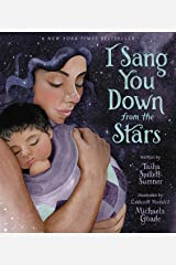 I Sang You Down from the Stars Hardcover