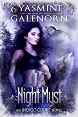 Night Myst (Indigo Court Series Book 1) Kindle Edition