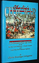 Charlie's Civil War A Private's Trial By Fire in the 5th New York Volunteers-Duryee Zouaves and 146th New York Volunteer Infantry