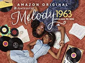 An American Girl Story - Melody 1963: Love Has to Win - Season 101