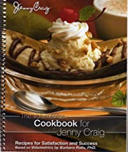 The Volumetrics Cookbook for Jenny Craig Recipes for Satisfaction and Success