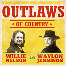 Willie Nelson & Waylon Jennings - Outlaws of Country