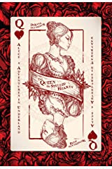 Alice's Adventures in Underland: The Queen of Stilled Hearts Kindle Edition