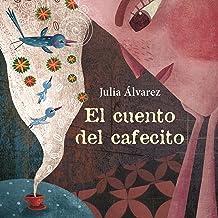 El cuento del cafecito [The Story of Coffee]