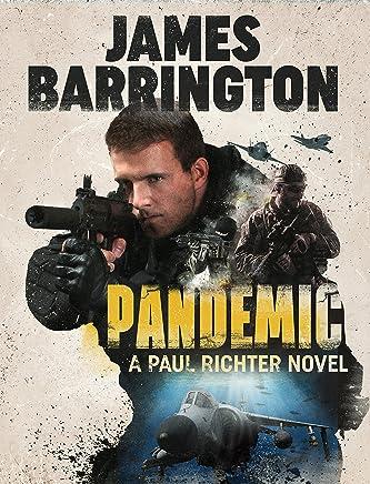 Pandemic (An Agent Paul Richter Thriller Book 3)
