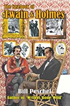 The Casebook of Twain and Holmes: Seven Stories From the World of Sherlock Holmes, as Dictated by Samuel Clemens