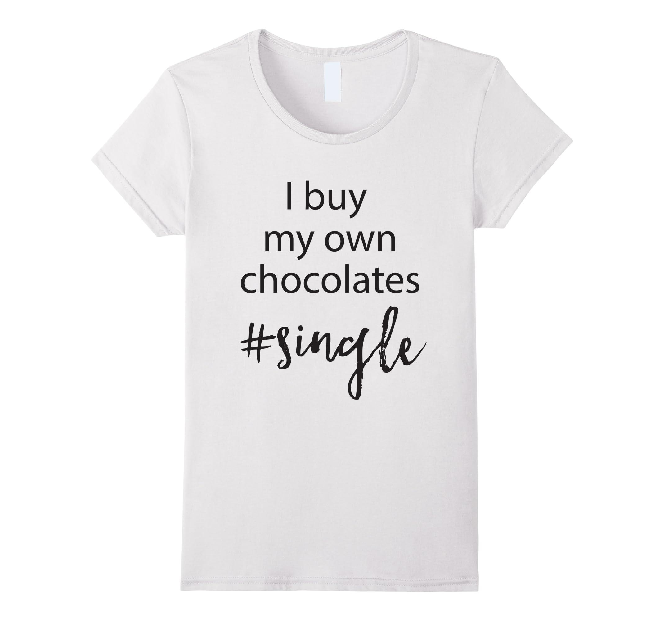 buy chocolates single Valentines shirt-Tovacu