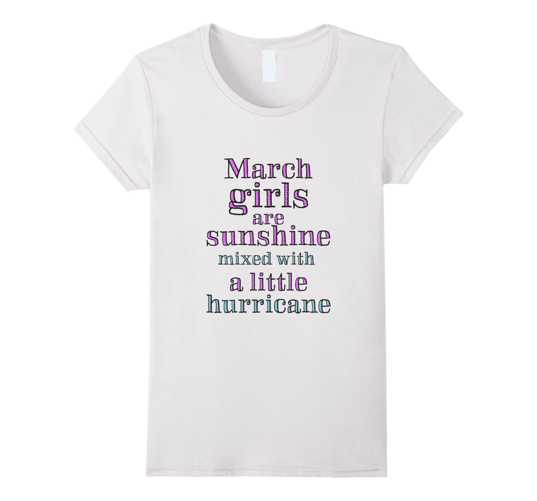 March Girls Shirt Sunshine Mixed With A Little Hurricane Tee-ah my shirt one gift