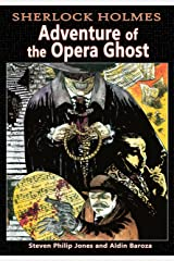 Sherlock Holmes: Adventure of the Opera Ghost Kindle Edition