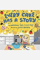 Every Cake Has a Story Kindle Edition
