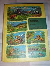 The Illustrated Encyclopedia of Animal Life, Vol. 1: Mammals * OF THE NEW ILLUSTRATED ANIMAL KINGDOM 1961
