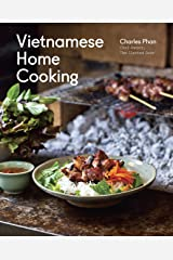 Vietnamese Home Cooking: [A Cookbook] Hardcover