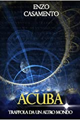ACUBA: Trappola da un altro mondo Formato Kindle