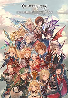 GRANBLUE FANTASY GRAPHIC ARCHIVE IV (Japanese Edition)