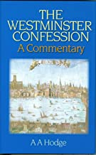 Westminster Confession: A Commentary
