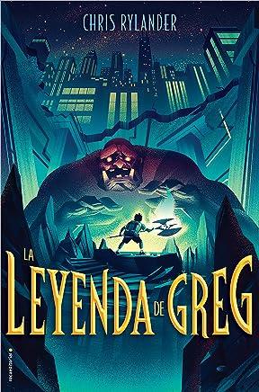 La leyenda de Greg (Roca Juvenil) (Spanish Edition)