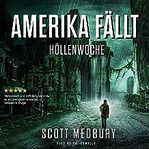 Höllenwoche: Amerika fällt 1