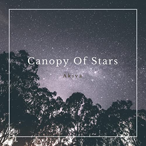 & Canopy of Stars by Akiva on Amazon Music - Amazon.com