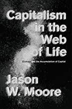Best jason moore capitalism in the web of life Reviews