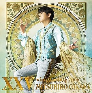 [Album] 及川光博 (Mitsuhiro Oikawa) – XXV [FLAC + MP3 320 / WEB]