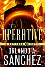 The Operative: A Division 13 Story-Mission 1
