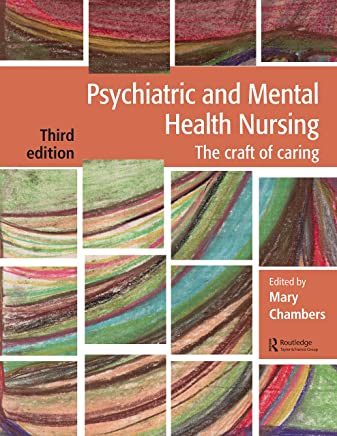 Psychiatric and Mental Health Nursing: The craft of caring (English Edition)
