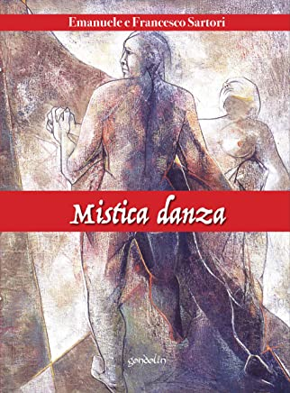 Mistica danza: Poesie