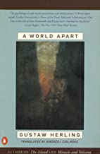 A World Apart: Imprisonment in a Soviet Labor Camp During World War II
