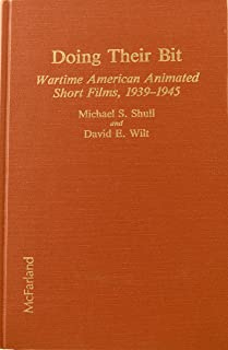 Doing Their Bit: Wartime American Animated Short Films, 1939-1945