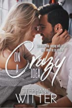 On A Crazy Idea: A Best Friends To Lovers Story (English Edition)