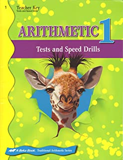 Abeka Arithmetic 1 Tests and Speed Drills, Teacher Key (A Beka Book Traditional Arthimetic Series)