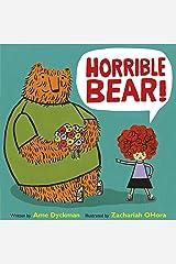 Horrible Bear! Paperback