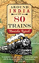 Around India in 80 Trains: One of the Independent's Top 10 Books about India (English Edition)