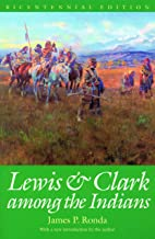 Lewis and Clark among the Indians (Lewis & Clark Expedition)