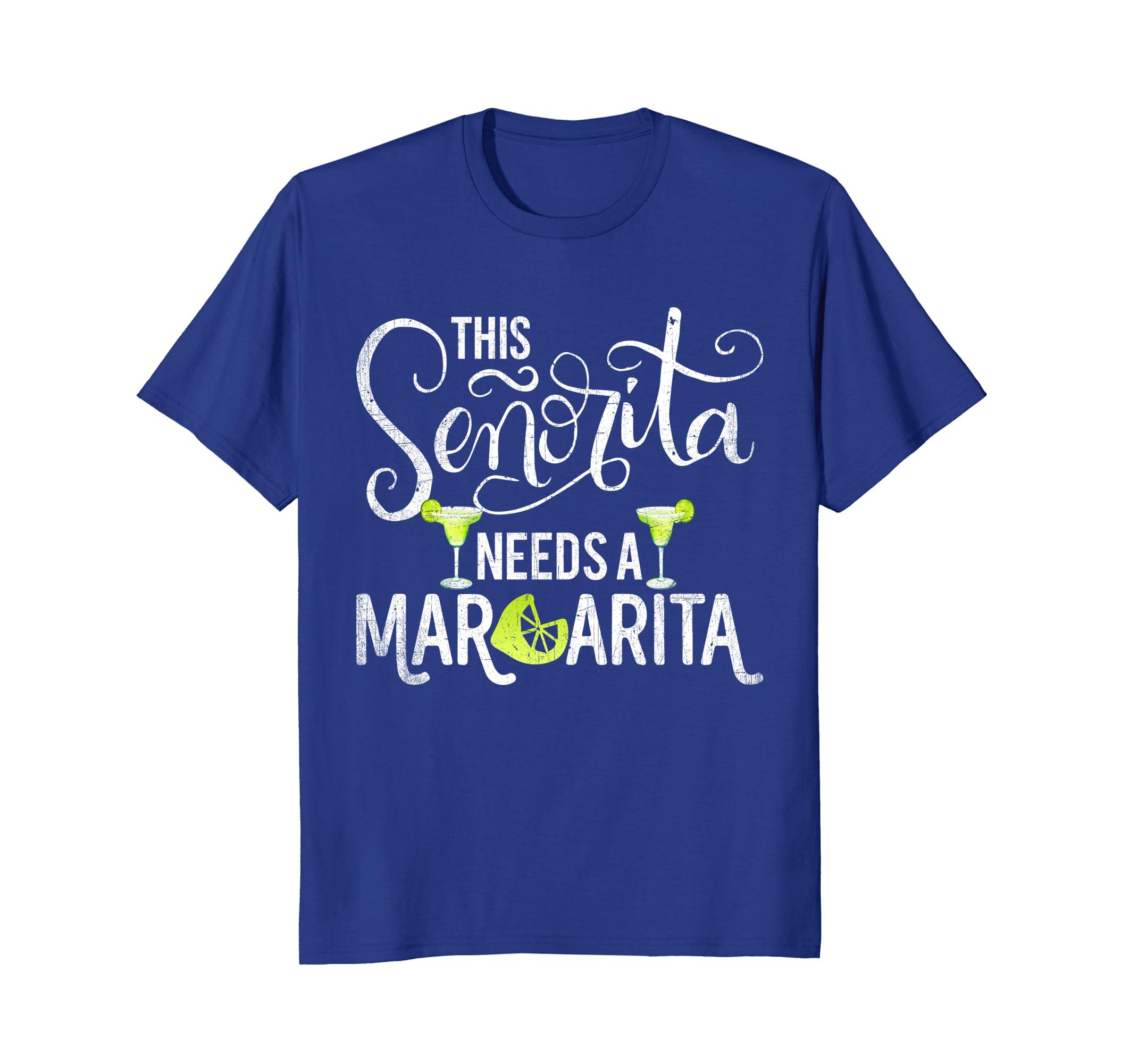 8f4eaf390f9 Amazon.com: This Senorita Needs A Margarita T-Shirt: Clothing