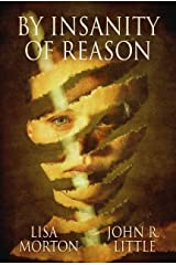 By Insanity of Reason Kindle Edition