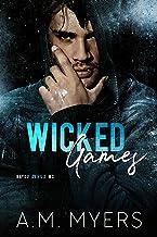 Wicked Games: MC Romance (Bayou Devils MC Book 8)