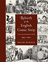 Rebirth of the English Comic Strip: A Kaleidoscope, 1847-1870