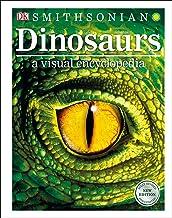 DINOSAURS A VISUAL ENCY 2ND /E (Dk Visual Encyclopedia)