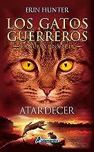 Atardecer: Los gatos guerreros - La nueva profecía VI